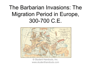 The Barbarian Invasions: The Migration Period in Europe, 300