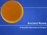 A Republic Becomes an Empire - Mrs. Sellers` Class Website