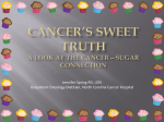 Sweet Truth - UNC Lineberger Comprehensive Cancer Center