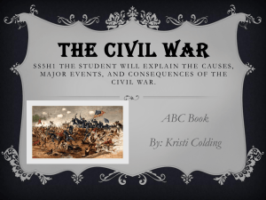 The Civil War SS5H1 The student will explain the