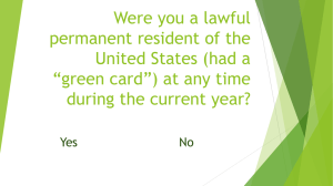 Were you a lawful permanent resident of the United States (had a