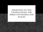 Migration to the United States: The Impact on People and Places