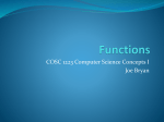 Functions - Joe Bryan Computer Science Department