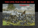 Chapter 12: The Civil War Years 1861-1865