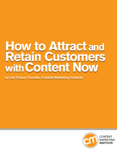 Attract and Retain Customers - Content Marketing Institute