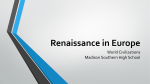Renaissance in Europe - Madison County Schools