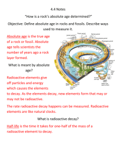 "4.4 Notes ""How is a rock`s absolute age determined?"" Objective"