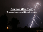 Severe Weather: Thunderstorms, Tornadoes, and Hurricanes
