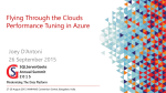 Flying Through the Clouds Performance Tuning in Azure