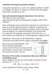 Azimuthal and magnetic quantum numbers As angular momentum is