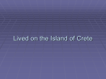 Lived on the Island of Crete