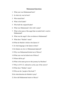 Muhammad Questions 1. What year was Muhammad born? 2. In
