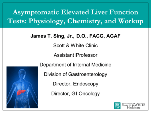 Asymptomatic Elevated Liver Function Tests: Physiology, Chemistry