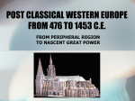 post classical western europe from 476 to 1453 ce