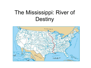 The Mississippi: River of Destiny - Teaching American History -TAH2