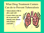 What Drug Treatment Centers Can do to Prevent Tuberculosis