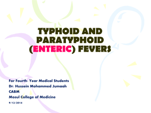 Typhoid and paratyphoid (enteric) fevers