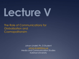 Lecture V: Globalization and Communication