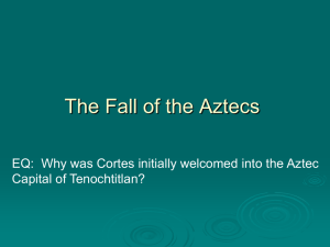 How the Aztecs were Conquered