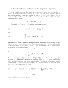 4. Transition Matrices for Markov Chains. Expectation Operators. Let