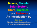Moons, Planets, Solar System, Stars, Galaxies, in our Universe