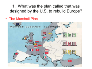 1. What was the plan called that was designed by the U.S. to rebuild