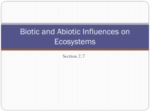 Biotic and Abiotic Influences on Ecosystems