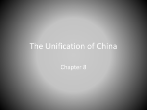 The Unification of China - Ms. Myer`s AP World History