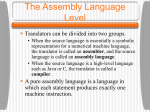 Why Use Assembly Language?