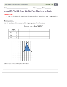 Lesson 17A: The Side-Angle-Side (SAS) Two Triangles to be Similar