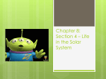 Chapter 8: Section 4 * Life in the Solar System
