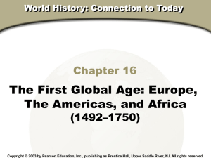 The First Global Age: Europe, The Americas, And Africa