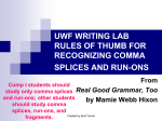 uwf writing lab rules of thumb for recognizing comma splices and run