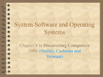 System Software and Operating Systems