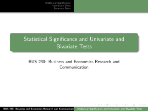 Statistical Significance and Univariate and Bivariate Tests