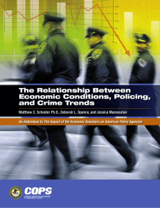The Relationship Between Economic Conditions, Policing, and