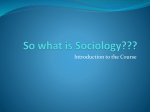 So what is Sociology???