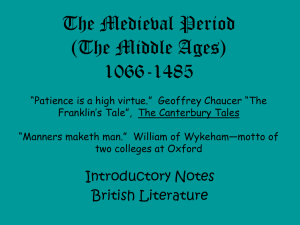 The Medieval Period (The Middle Ages) 1066-1485