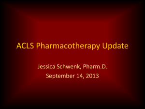 ACLS Pharmacotherapy Update