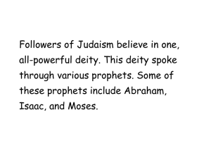 Followers of Judaism believe in one, all
