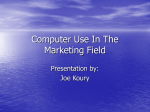 Computer Use In The Marketing Field