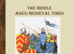 The Middle Ages/Medieval Times