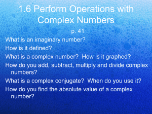 1.6 Perform Operations with Complex Numbers