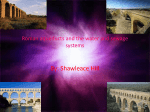 Roman aqueducts and the water and sewage systems