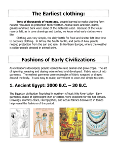 The Earliest clothing: Fashions of Early Civilizations