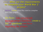 Aim: What are the requirements to complete your World War 2 project?