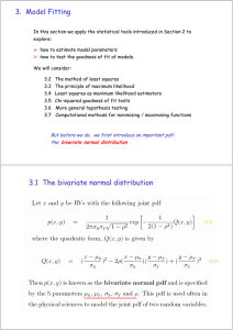 3. Model Fitting 3.1 The bivariate normal distribution
