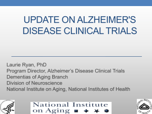 update on alzheimer`s disease clinical trials
