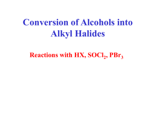 Conversion of Alcohols into Alkyl Halides