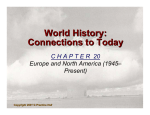 World History: Connections to Today World History: Connections to